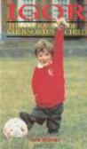 Jane Warren,J Warren - Igor Courage of Chernobyl`s Child