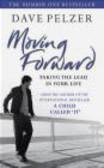 Dave Pelzer,D Pelzer - Moving Forward