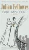 Julian Fellowes - Past Imprefect