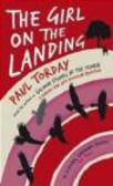 Paul Torday,P Torday - Girl on the Landing