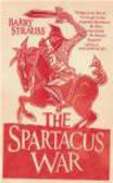 Barry Strauss,B. Strauss - Spartacus War