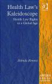 B Bennett - Health Law`s Kaleidoscope
