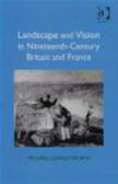 Michael Charlesworth - Landscape and Vision in Nineteenth-Century Britain and Franc