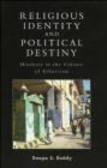 Deepa Reddy - Religious Identity & Political Destiny