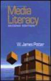 W. James Potter,W Potter - Media Literacy 2e