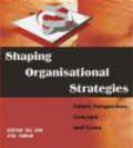 G Jain - Shaping Organisational Strategies