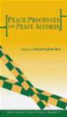 S Das - Peace Processes & Peace Accords