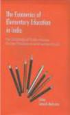 S Mehrotra - Economics of Elementary Education in India