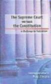 P Chopra - Supreme Court Versus the Constitution