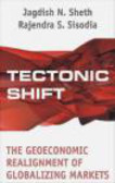 Jagdish Sheth,Rajendra Sisodia,J Seth - Tectonic Shift
