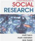 Nick Foard,Matt Henn,Mark Weinstein - Short Introduction to Social Research