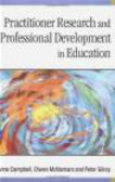 A Campbell - Practitioner Research & Professional Development in Educatio
