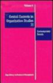 S Clegg - Central Currents in Organization Studies v 5-8 set