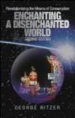 George Ritzer,G Ritzer - Enchanting Disenchanted World