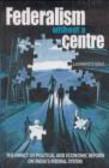 Lawrence Saez,L Saez - Federalism without a Centre