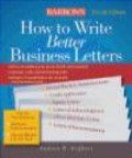 Andrea B. Geffner,A Geffner - How to Write Better Business Letters