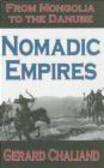 Gerard Chaliand - Nomadic Empires