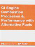 CI Engine Combustion Processes & Performance with Alternativ