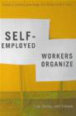 Eric Tucker,Cynthia J Cranford,Judy Fudge - Seld Employed Workers Organize