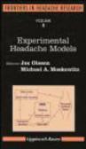 Michael Moskowitz,Jes Olesen - Experimental Headache Models