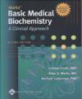 Allan Marks,Michael Lieberman,Colleen Smith - Basic Medical Biochemistry