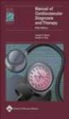 Joseph Alpert,Gordon Ewy,A Ewy - Manual of Cardiovascular Diagnosis & Therapy