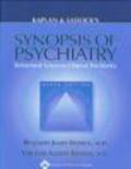 Benjamin Sadock,Virginia Alcott Sadock - Kaplan & Sadock`s Synopsis of Psychiatry 9e