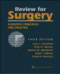Lazar Greenfield,Keith Lillemoe,Michael Mulholland - Review for Surgery