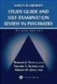 Benjamin Sadock,Virginia Alcott Sadock,Rebecca Jones - Study Guide & Self-Examination Review for Kaplan & Sadoc