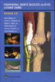 A Delbos - Peripheral Nerve Blocks on DVD Lower Limbs