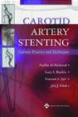 N Al-Mubarak - Carotid Artery Stenting Current Practice & Techniques