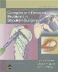 J Warner - Complex Problems Shoulder Surgery