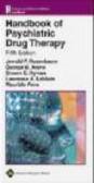J.F. Rosenbaum,Maurizio Fava,Steven Hyman - Handbook Of Psychiatric Drug Therapy