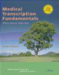 Diane Gilmore,D Gilmore - Medical Transcription Fundamentals
