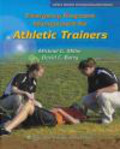 David Berry,Michael Miller - Emergency Response Management for Athletic Trainers