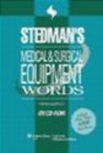 Stedman`s Medical and Surgical Equipment Words CD-Multi user