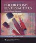 Norma Shipp,Carol Itatani,C Itatani - Phlebotomy Best Practices