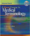 Edward Collins,C Collins - Short Course in Medical Terminology with CD Rom