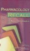 Anand Ramachandran,P Ramachandran - Pharmacology Recall 2e