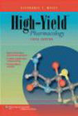 Stephanie T. Weiss,S Weiss - High-Yieldt Pharmacology 3e