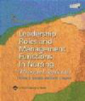 Carol Jorgensen Huston,Bessie Marquis,F Marquis - Leadership Roles & Management Functions in Nursing