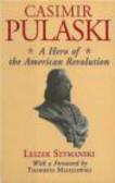 Leszek Szymanski,L. Szymański - Casimir Pulawski Polish Hero