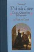 Miroslaw Lipinski (eds) - Treasury of Polish Love Poems Quotations & Proverbs