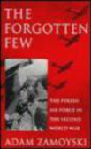 Adam Zamoyski - Forgotten Few 60th Anniversary Edition (1940-2000)