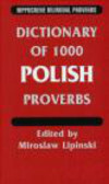 Lipinski - Dictionary of 1000 Polish Proverbs