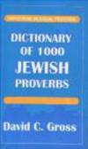 David C. Gross,D Gross - Dictionary of 1000 Jewish Proverbs