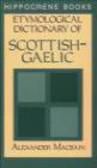 A MacBain - Etymological Dictionary of Scottish-Gaelic