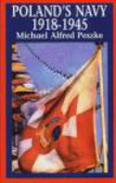 Michael Alfred Peszke,M Peszke - Polands Navy 1918-45