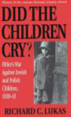 Richard Lukas,R Lukas - Did the Children Cry