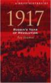 Roy Bainton,R Bainton - Brief History of 1917 Russia`s Year of Revolution